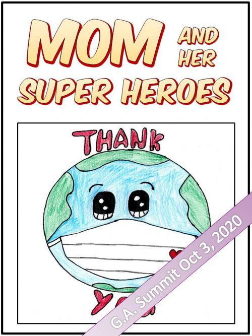 G.A. Summit Special Edition of Mom and Her Super Heroes